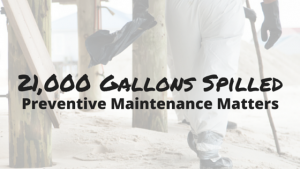 California Oil Spill – 10 ways Preventive Maintenance Can Help